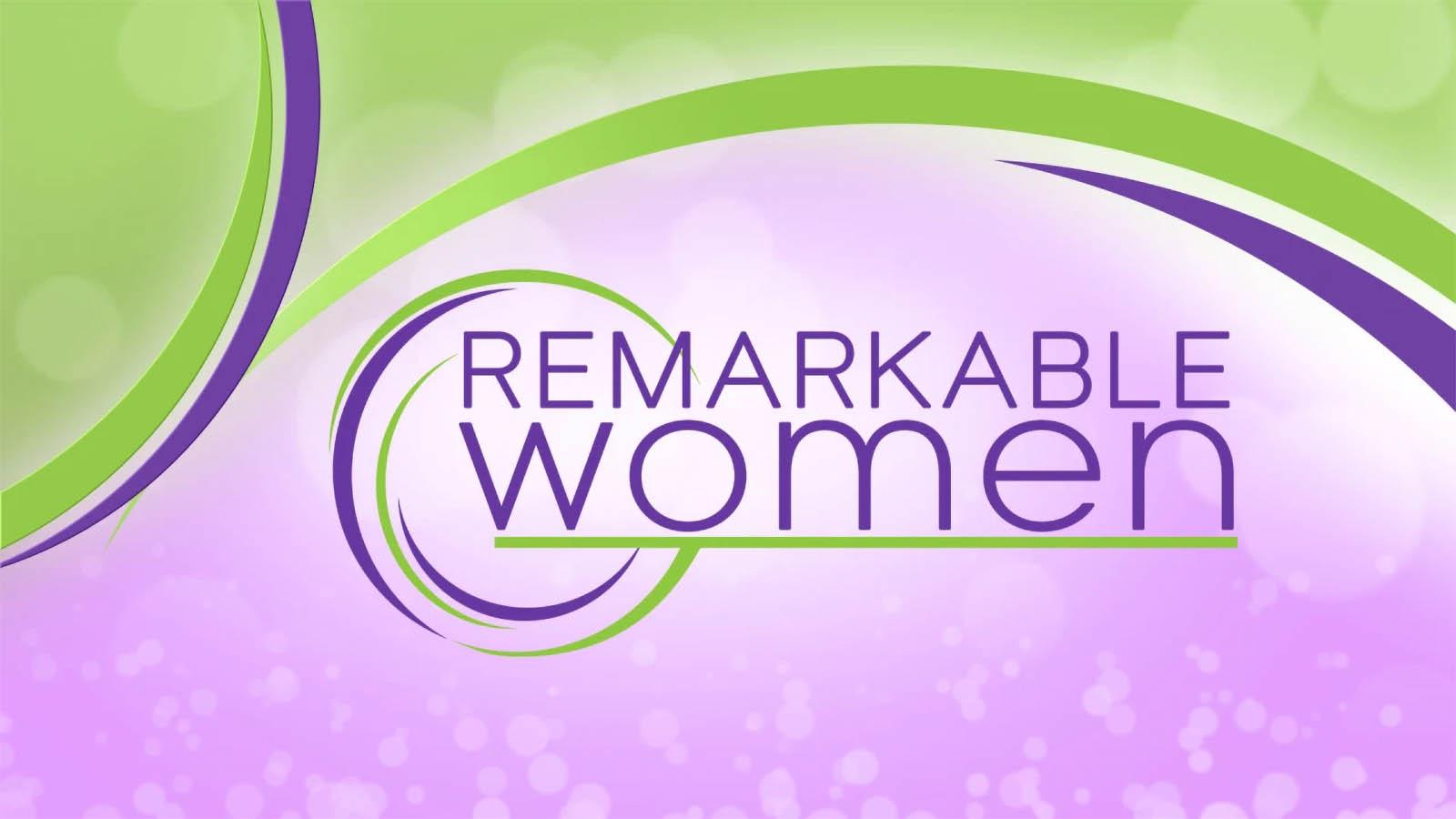 Remarkable Women News 19